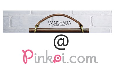 Vanchada เปิดแล้วที่ Pinkoi